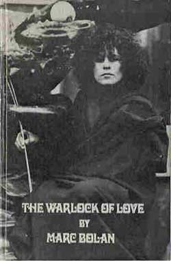 MARC BOLAN - The Warlock of Love
