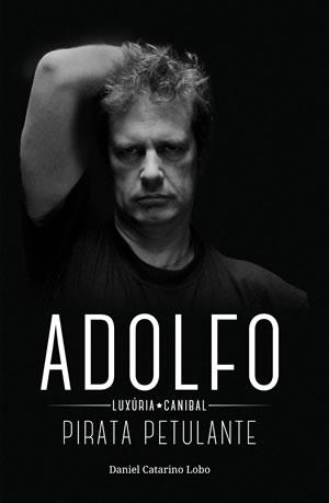 MÃO MORTA - Adolfo Luxúria Canibal - Pirata Petulante