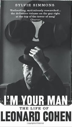 LEONARD COHEN - I'm Your Man: The Life of Leonard Cohen