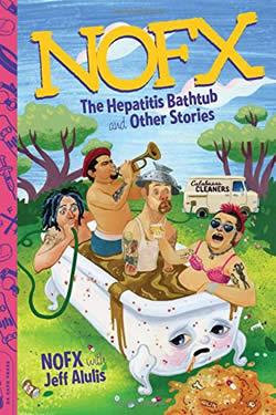 NOFX - NOFX: The Hepatitis Bathtub and Other Stories