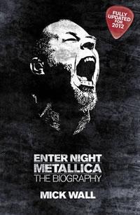 METALLICA - Metallica: Enter Night: The Biography
