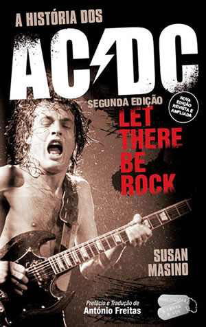 AC/DC - Let There be Rock - A História dos AC/DC
