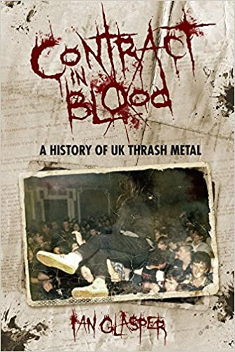 - Contract In Blood: A History Of UK Thrash Metal