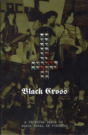 BLACK CROSS - A primeira banda de Black Metal em Portugal