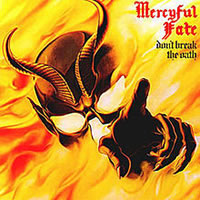 MERCYFUL FATE - Don't Break the Oath