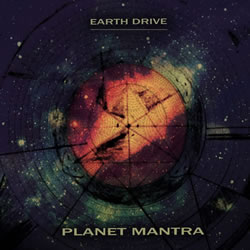 EARTH DRIVE - Planet Mantra
