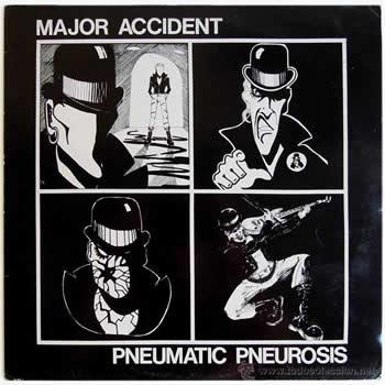 MAJOR ACCIDENT - Pneumatic Pneurosis