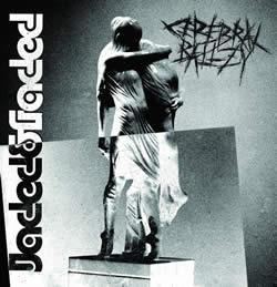 CEREBRAL BALLZY - Jaded & Faded