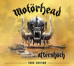 MOTORHEAD - Aftershock (Tour Edition)