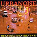 V/A COMPILATION INT - Urban Noise 3