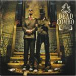 DEAD COMBO - Lusitania Playboys