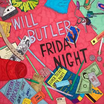 WILL BUTLER - Friday Night