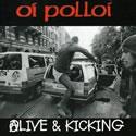 OI POLLOI - Alive & Kicking