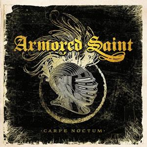 ARMORED SAINT - Carpe noctum (Live 2015)
