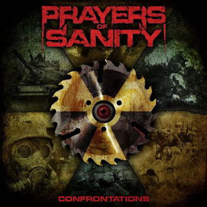 PRAYERS OF SANITY - Confrontations