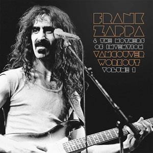 FRANK ZAPPA - Vancouver workout (Canada 1975) Vol1