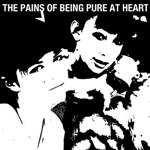 PAINS OF BEING PURE AT HEART - s/t