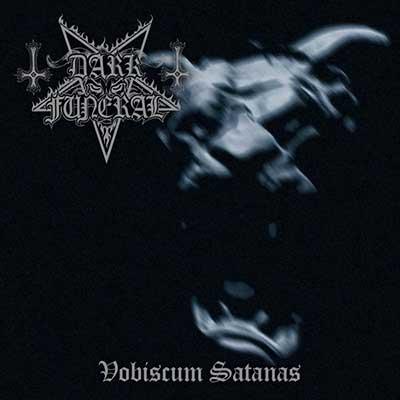 DARK FUNERAL - Vobiscum Satanas (Re-Issue + Bonus)
