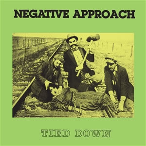 NEGATIVE APPROACH - Tied Down