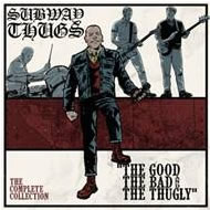 SUBWAY THUGS - Discography
