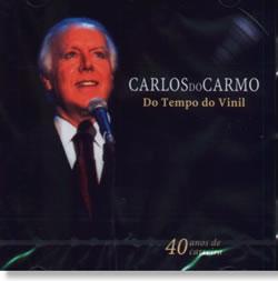 CARLOS DO CARMO - Do Tempo Do Vinil