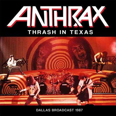 ANTHRAX - Thrash in Dallas 1987