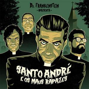 DR. FRANKENSTEIN - Santo André & Os Maus Rapazes