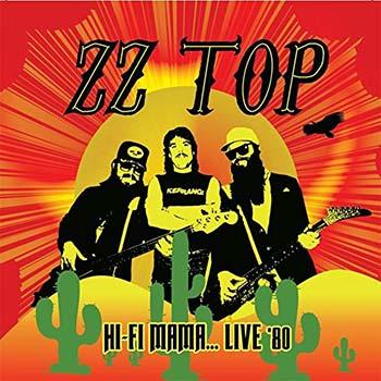 ZZ TOP - Hi-Fi Mama Live 80