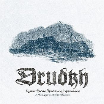 DRUDKH - A Few Lines In Archaic Ukrainian
