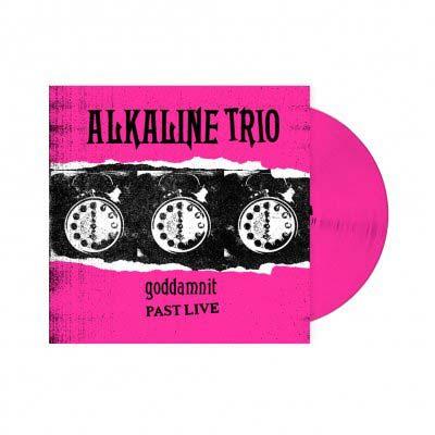 ALKALINE TRIO  - Goddamnit: Past Live LP (Pink)