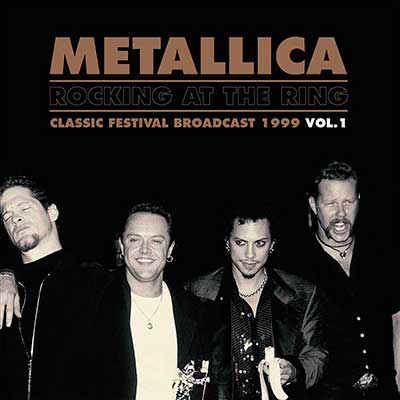 METALLICA - Metallica - Rocking At The Ring  Vol.1