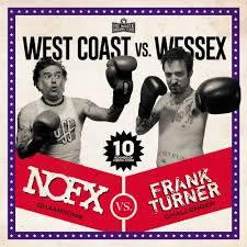 NOFX   FRANK TURNER - West Coast Vs Wessex