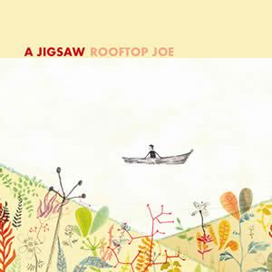 A JIGSAW - Rooftop Joe