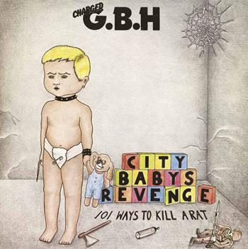 G.B.H. - City Baby's Revenge