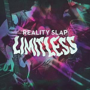 REALITY SLAP - Limitless