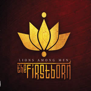 FIRSTBORN (The) - Lions Among Men