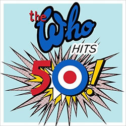 THE WHO - WHO Hits 50