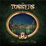 TOSSERS - The Emerald City
