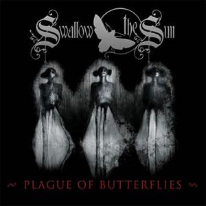 SWALLOW THE SUN - The Plague Of Butterflies