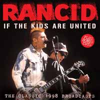 RANCID - If this kids are united