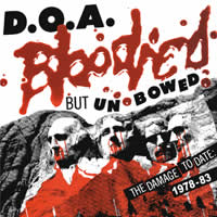 D.O.A - Bloodied But Unbowed