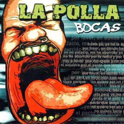 LA POLLA RECORDS - Bocas