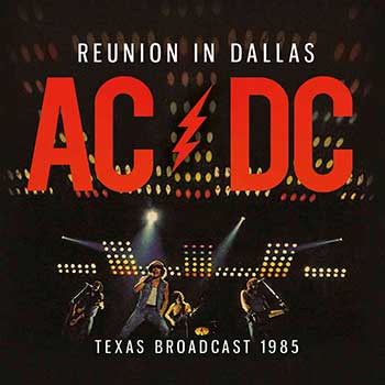 AC/DC - Reunion in Dallas