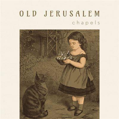 OLD JERUSALEM - Chapels