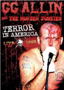 GG ALLIN - Terror in America 1993