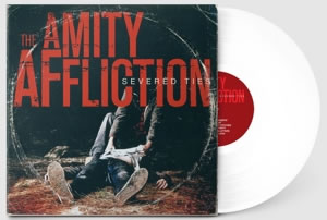 AMITY AFFLICTION (The) - Severed Ties