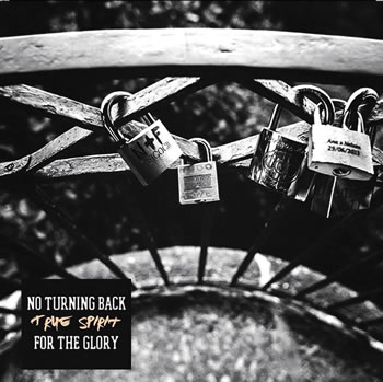 FOR THE GLORY - True Spirit (Split with No Turning Back)
