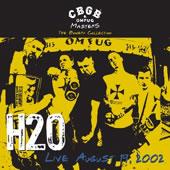 H2O - Cbgb omfug masters: live 19.08.2002