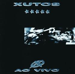 XUTOS & PONTAPÉS - Ao Vivo (1988)