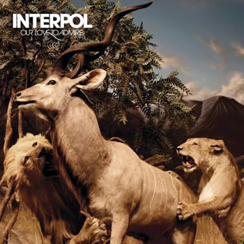 INTERPOL - Our Love To Admire (Reissue 2020)